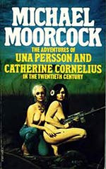 The Adventures of Una Persson and Catherine Cornelius in the Twentieth Century