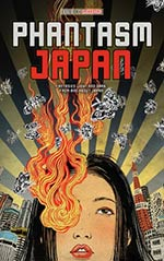 Phantasm Japan: Fantasies Light and Dark, From and About Japan