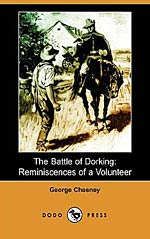 The Battle of Dorking: Reminiscences of a Volunteer