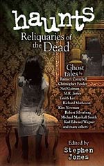 Haunts: Reliquaries of the Dead