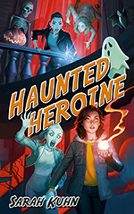 Haunted Heroine