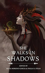 She Walks in Shadows