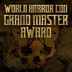 World Horror Convention Grand Master Award