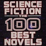 David Pringle's Science Fiction: The 100 Best Novels