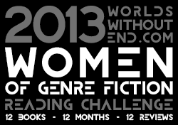 2013 Worlds Without End Women of Genre Fiction Reading Challenge